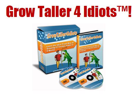 Grow Taller 4 Idiots Review